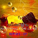 Nathan Seth Nothing For Love (Remixes)