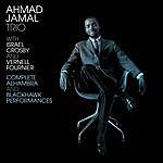 Ahmad Jamal Complete Alhambra And Blackhawk Performances (With Israel Crosby & Vernell Fournier)