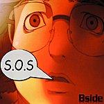 The B Side S.O.S