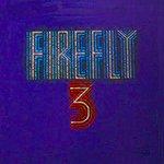 Firefly Firefly 3 (Original Album And Rare Tracks)