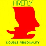 Firefly Double Personality (Originals And Rare Tracks)