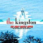 The Kingston Trio The Boat Rockx Down (Rock Boat Animal Don't Stop The Party Cast)