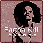 Eartha Kitt Careless Love