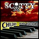 Scotty Children (Remix Edition)