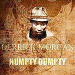 Derrick Morgan Humpty Dumpty