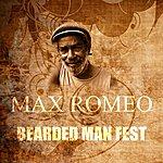 Max Romeo Bearded Man Fest