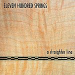 Eleven Hundred Springs A Straighter Line