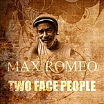 Max Romeo Two Face People