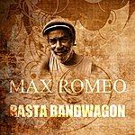 Max Romeo Rasta Bandwagon