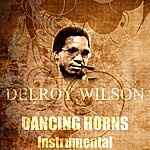 Delroy Wilson Dancing Horns (Instrumental)
