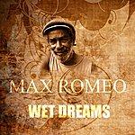 Max Romeo Wet Dream