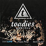 The Toadies Rock Show: Live In Dallas 2007