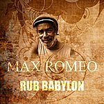 Max Romeo Rub Babylon