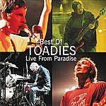 The Toadies Best Of Toadies: Live From Paradise