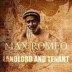 Max Romeo Landlord And Tenant