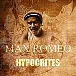 Max Romeo Hypocrites