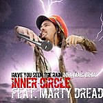 Inner Circle Have You Ever See The Rain (Inna Maui Or Ja)