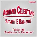 Adriano Celentano Amami E Baciami