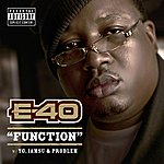 E-40 Function (Feat. Yg, Iamsu & Problem) - Single