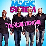 Magic System Tango Tango