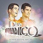Duo Dinamico Otros Exitos 1961-1965