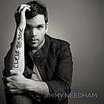 Jimmy Needham Clear The Stage (Deluxe Edition)