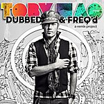 tobyMac Dubbed & Freq'd: A Remix Project