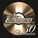 Los Temerarios 30 Aniversario