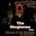 Brotha Lynch Hung Season Of Da Siccness - Brotha Lynch Hung - The Ringtones