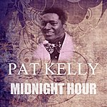 Pat Kelly Midnight Hour