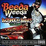 Beeda Weeda Bassrock Babies (The Leak)