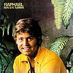Raphael Sin Un Adios