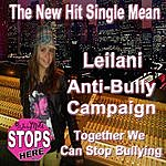 Leilani Mean (Leilani Anti Bully Campaign)