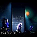 The Mystery Pray'd Up - Single