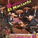 Mariachi Vargas De Tecalitlán 15 Grandes Del Mariachi Vargas De Tecalitlán