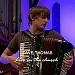 Dave Thomas Live In The Church Ep