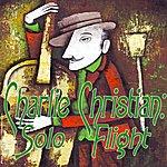 Charlie Christian Solo Flight