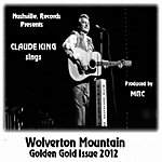 Claude King Wolverton Mountain Golden Gold Issue - Single