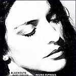 Regina Espinoza Blackouts (Band Version) - Single