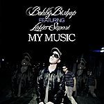 Bobby Bishop My Music (Feat. Lukus Simari) - Single