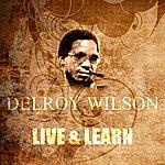 Delroy Wilson Live & Learn