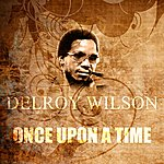 Delroy Wilson Once Upon A Time