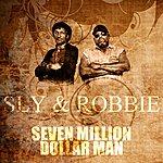 Sly & Robbie Seven Million Dollar Man