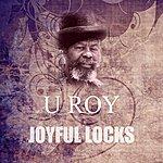 U-Roy Joyful Locks