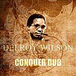 Delroy Wilson Conquer Dub