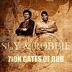 Sly & Robbie Zion Gates Of Dub