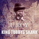 U-Roy King Tubbys Skank