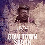I-Roy Cow Town Skank