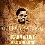 Delroy Wilson Learn & Live (Instrumental)