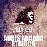 Dillinger Addis Ababba Ethiopia